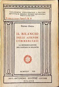 IL BILANCIO DELLE AZIENDE COMMERCIALI - PIETRO ONIDA - GIUFFRÉ 1935