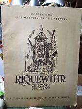 Riquewihr Ce joyau d'Alsace / Les merveilles de l'Alsace / 1949