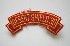 #6714 DESERT SHIELD '90  Word Tag Embroidery Sew On Applique Patch