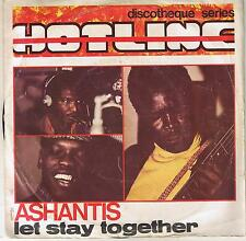 """ASHANTIS """"LET'S STAY TOGETHER"""" 7"""" CIPITI RECORDS ITALY"""