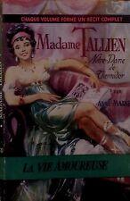 ANNE-MARIEL. Madame Tallien. Notre-Dame de Thermidor. La Vie Amoureuse. 1957