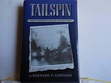 Conners, Bernard F. - Tailspin - Signed