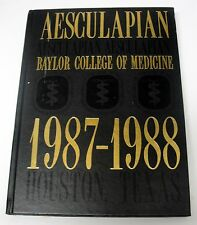 1988 Baylor College of Medicine Yearbook - HOUSTON, TX. / AESCULAPIAN ..... LQQK