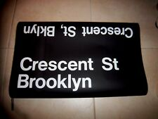 1988 NYC SUBWAY SIGN R27 CRESCENT STREET BROOKLYN NY TRANSIT ROLL SIGN NYC ART