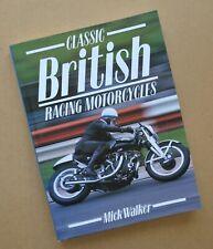 Classic British Racing Motorcycle Book Mick Walker Vincent BSA Norton Triumph