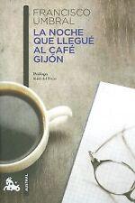 NOCHE QUE LLEGUE AL CAFE GIJON. NUEVO. Nacional URGENTE/Internac. económico. SOC