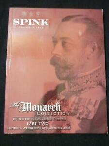 SPINK AUCTION CATALOGUE 2008 THE MONARCH COLLECTION OF GB GEORGE V (PART 2)