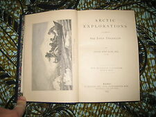 Elisha KENT KANE: Arctic explorations in search of Sir John Franklin 1885/relié