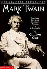 Mark Twain - America's Humorist, Dreamer, Prophet : A Biography by Clinton...