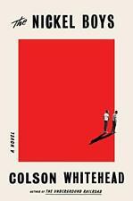 The Nickel Boys  A Novel
