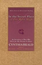 In The Secret Place Of The Most High An Invitation To Those Who Thirst For His
