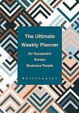 The Ultimate Weekly Planner for Successful Korean Business People by...