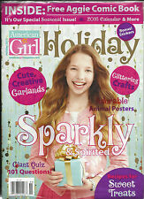 AMERICAN GIRL HOLIDAY MAGAZINE  HOLIDAY, 2015 (IT'S OUR SPECIAL SEASONAL ISSUE !