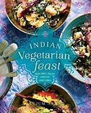 Indian Vegetarian Feast: Fresh, Simple, Healthy Dishes for Today's-ExLibrary