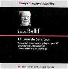 Claude BALLIF Livre du Serviteur 2 CDs MFA 2eme Symphonie Mystique op. 59