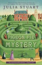 The Pigeon Pie Mystery by Julia Stuart (2013, Trade Paperback)