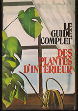 Soft Cover French Book Le Guide Complet des Plantes D'intérieur Joan Lee Faust
