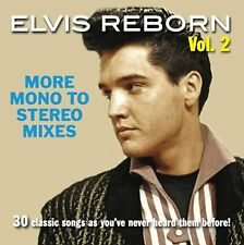 ELVIS REBORN VOL. 2: MORE MONO TO STEREO MIXES