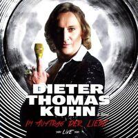 DIETER THOMAS KUHN & BAND - IM AUFTRAG DER LIEBE: LIVE 2 CD NEU