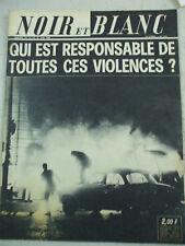 NOIR ET BLANC N°1212 violences mai  revolution 1968 le soleil responsable