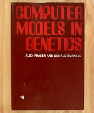 COMPUTER MODELS IN GENETICS by Alex Fraser & Donald Burnell (HC/DJ) 1970