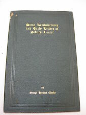 Some Reminiscences and Early Letters of Sidney Lanier George Herbert Clarke 1907