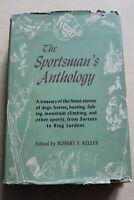 The Sportsmans Anthology Robert F Kelley 1944