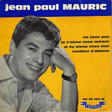 JEAN - PAUL MAURIC NE JOUE PAS FRENCH ORIG EP ALAN GATE