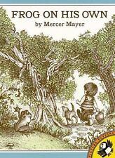 Frog On His Own (Brand New Paperback) Mercer Mayer