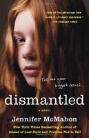 Dismantled: A Novel by Jennifer McMahon