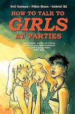 How to Talk to Girls at Parties by Neil Gaiman (Hardback, 2016)