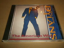 "THE NEW DYLANS "" THE AMERICAN WAY "" ORIGINAL CD ALBUM 1995 EXCELLENT"