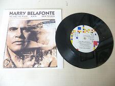 "HARRY BELAFONTE ""WE ARE THE WAVE - 45 giri MANHATTAN Uk 1988"" PERFETTO"