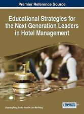 Educational Strategies for the Next Generation Leaders in Hotel Management...