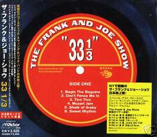 The Frank and Joe Show - 33 1/3 - Japan CD+1BONUS - NEW