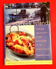The Foods of the Greek Islands Cooking and Culture at the Crossroads