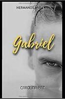 Libro en fisico Gabriel: Hermanos Miller 3 (Spanish) por Carolina Paz