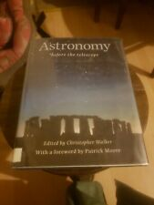 Astronomy Before the Telescope by Walker, Christopher-ExLibrary 1996 HC/DJ Vtg F