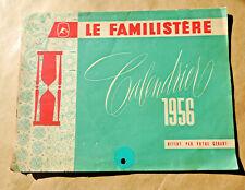 Ancien calendrier LE FAMILISTERE 1956