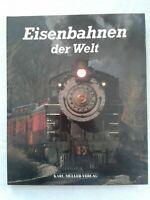 Eisenbahnen der Welt, die Geschichte der Eisenbahn Nordamerikas, 1990