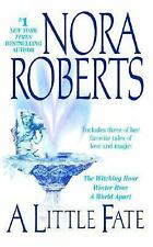 Nora Roberts, A Little Fate, very good condition