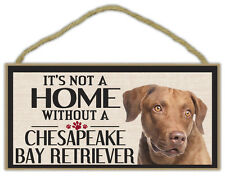 Wood Sign: It's Not A Home Without A Chesapeake Bay Retriever | Dogs, Gifts