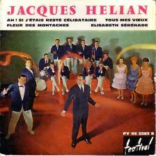 JACQUES HELIAN FRENCH EP - AH ! SI J'ETAIS RESTE CELIBATAIRE + 3