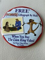 Disney Free Pocahontas Lion King Lithograph By Mail Pin Back Button 3.5""