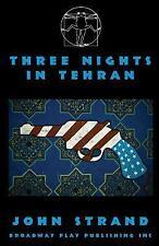 Three Nights in Tehran (Paperback or Softback)