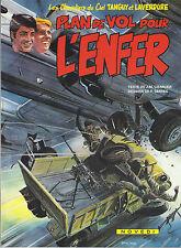 BD Tanguy et Laverdure - Plan de vol pour L'enfer - EO  -1982 -TBE- Serres P.