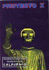 PROYECTO X (Calpurnio) - El Pregonero Extra