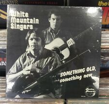 The White Mountain Singers - Something Old, Something New - LP - New / Sealed