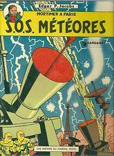 Mortimer à Paris - SOS météores Edgar P Jacobs - Edition 1972