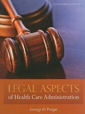 Legal Aspects of Health Care Administration by CHE Pozgar, George D,
